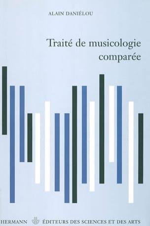 Traité de musicologie comparée - Alain DANIÉLOU - laflutedepan.com