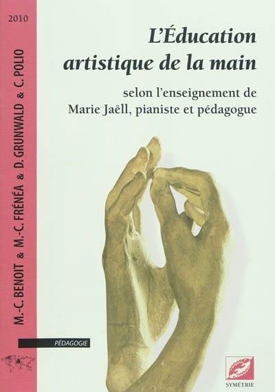 L'éducation artistique de la main - laflutedepan.com
