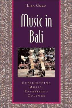 Music in Bali Lisa GOLD Livre Les Pays - laflutedepan