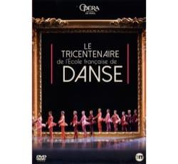 Le tricentenaire de l'école française de danse - DVD laflutedepan