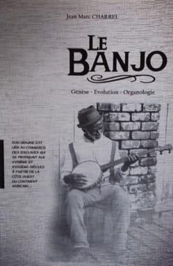 Le Banjo : génèse, évolution, organologie - laflutedepan.com