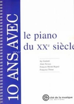 10 ans avec le piano du XXe siècle - Collectif - laflutedepan.com