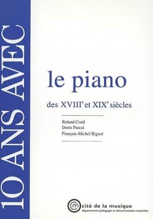 10 ans avec le piano des XVIIIe et XIXe siècles laflutedepan