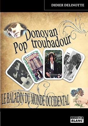 Donovan pop troubadour Didier DELINOTTE Livre laflutedepan