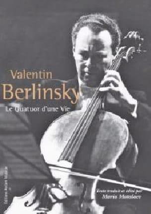 Le quatuor d'une vie - Valentin BERLINSKY - Livre - laflutedepan.com