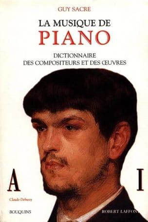 La musique de piano, vol. 1 : A-I Guy SACRE Livre laflutedepan