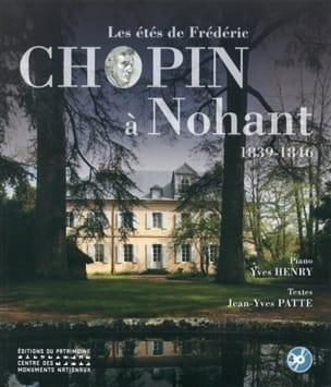 Les étés de Frédéric Chopin à Nohant : 1839-1846 - laflutedepan.com
