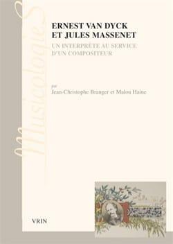 Ernest Van Dyck et Jules Massenet : un interprète au service d'un compositeur laflutedepan