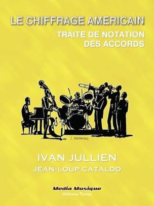 Le chiffrage américain Ivan / CATALDO Jean-Loup JULLIEN laflutedepan