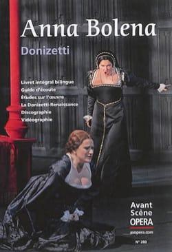 Avant-scène opéra (L'), n° 280 : Anna Bolena DONIZETTI laflutedepan