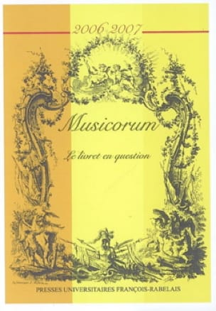 Musicorum, n° 5 (2006-2007) : Le livret en question - laflutedepan.com
