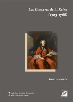 Les concerts de la reine (1725-1768) David HENNEBELLE laflutedepan