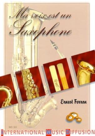 Ma voix est un saxophone - Ernest FERRON - Livre - laflutedepan.com