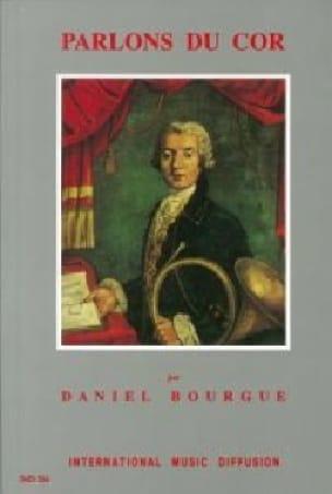 Parlons du cor - Daniel BOURGUE - Livre - laflutedepan.com