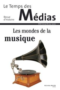 Le temps des médias, n° 22 (Printemps - été 2014) : Les mondes de la musique laflutedepan