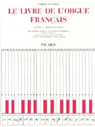 Le Livre de l'orgue français, Tome V : Miscellanea - laflutedepan.com
