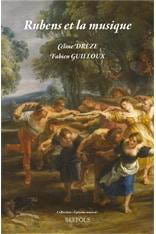 Rubens et la musique DREZE Céline / GUILLOUX Fabien laflutedepan
