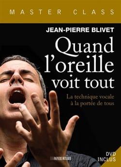 Quand l'oreille voit tout BLIVET Jean-Pierre Livre laflutedepan