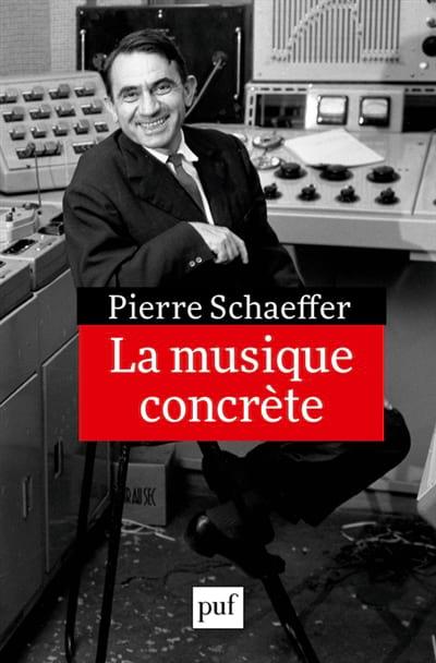 La musique concrète - Pierre SCHAEFFER - Livre - laflutedepan.com