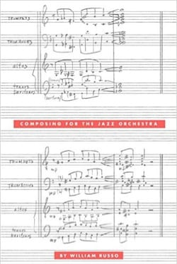 Composing for the jazz orchestra William RUSSO Livre laflutedepan