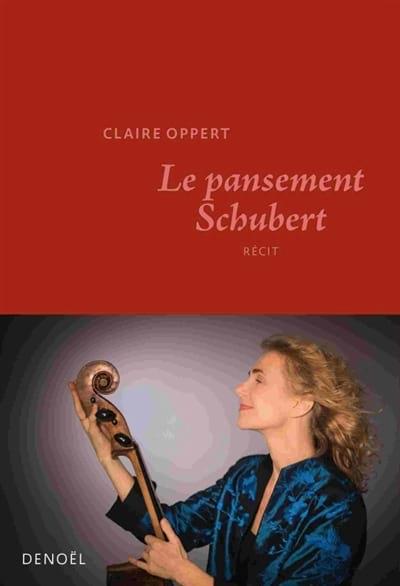 Le pansement Schubert - Claire OPPERT - Livre - laflutedepan.com