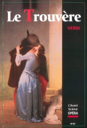 Avant-scène opéra (L'), n° 60 : Le Trouvère VERDI Livre laflutedepan