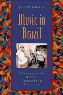 Music in Brazil John MURPHY Livre Les Pays - laflutedepan