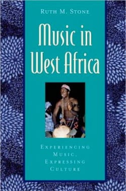 Music in West Africa Ruth STONE Livre Les Pays - laflutedepan
