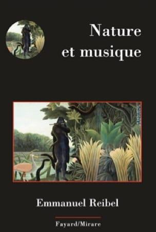 Nature et musique - Emmanuel REIBEL - Livre - laflutedepan.com
