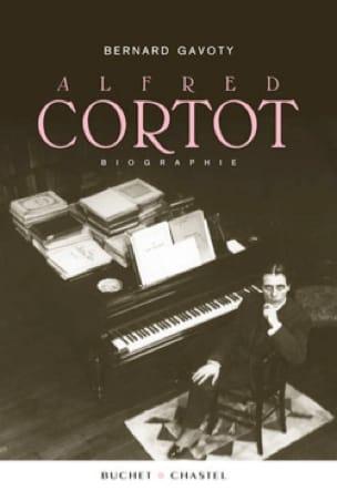 Alfred Cortot - Bernard GAVOTY - Livre - Les Hommes - laflutedepan.com