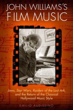 John Williams's Film Music Emilio AUDISSINO Livre laflutedepan