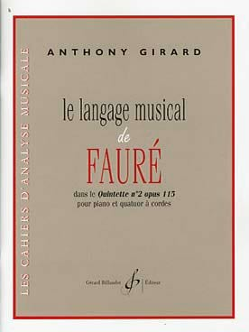 Le langage musical de Fauré dans le quintette n°2 Op. 115 laflutedepan