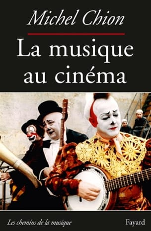 La musique au cinéma Michel CHION Livre Les Arts - laflutedepan