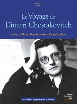 Le Voyage de Dimitri Chostakovitch (DVD) laflutedepan