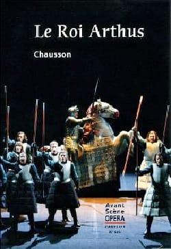 Avant Scène Opéra n° 285 Le Roi Arthus CHAUSSON Livre laflutedepan