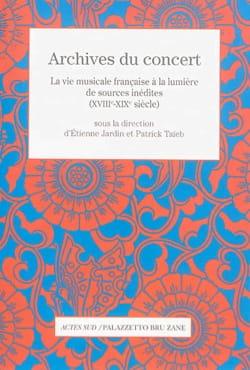 Archives du concert : La vie musicale française à la lumière de sources inédites laflutedepan
