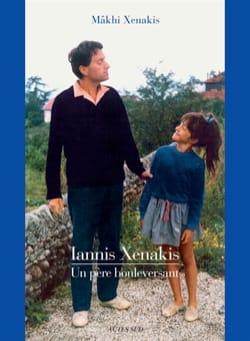 Iannis Xenakis : Un père bouleversant Mâkhi XENAKIS Livre laflutedepan