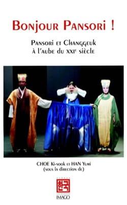 Bonjour Pansori ! CHOE Key-Sook et HAN Yumi (dir.) Livre laflutedepan