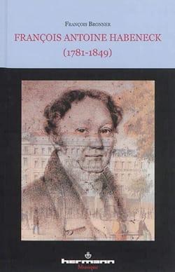 François Antoine Habeneck (1781-1849) : biographie laflutedepan
