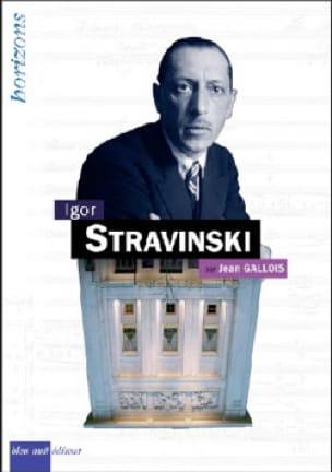 Igor Stravinski - Jean GALLOIS - Livre - Les Hommes - laflutedepan.com