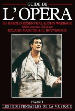 Guide de l'opéra ROSENTHAL Harold / WARRACK John Livre laflutedepan