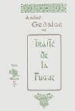 Traité de la fugue André GEDALGE Livre Fugue - laflutedepan