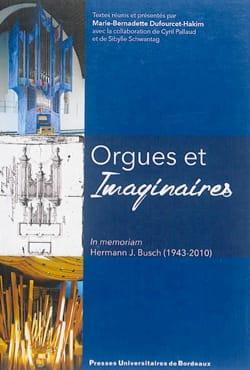 Orgues et imaginaires : in memoriam Hermann J. Busch (1943-2010) laflutedepan