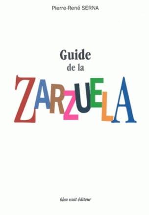 Guide de la zarzuela SERNA Pierre-René Livre laflutedepan