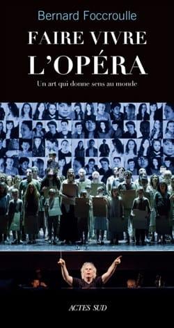 Faire vivre l'opéra : un art qui donne sens au monde laflutedepan