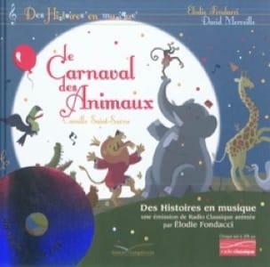Le carnaval des animaux - Élodie FONDACCI - Livre - laflutedepan.com