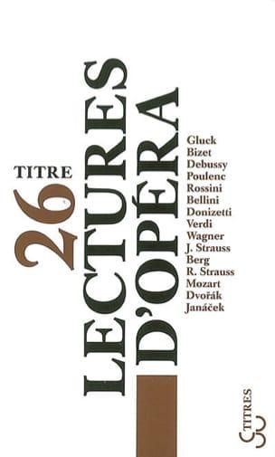 26 lectures d'opéra Collectif Livre Les Oeuvres - laflutedepan