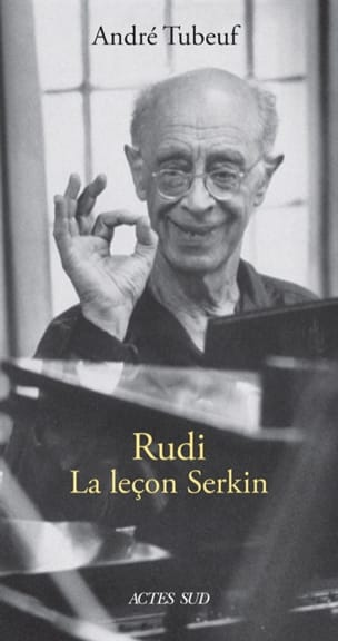 Rudi : la leçon Serkin - André TUBEUF - Livre - laflutedepan.com