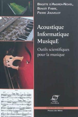 Acoustique, informatique, musique : outils scientifiques pour la musique laflutedepan
