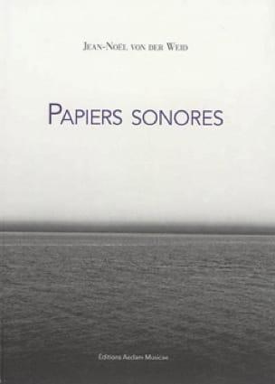 Papiers sonores - VON DER WEID Jean-Noël - Livre - laflutedepan.com